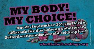 Marsch für das Leben in berlin sabotieren, What the fuck 2018
