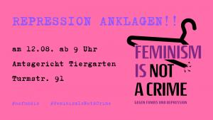 """Grafik mit pinkem Hintergrund und lila Schrift: Antirepression Anklagen. Mit den Daten zur Verhandlung. Rechts ist das """"Feminism is not a Crim""""-Logo mit einem zerbrochenen Kleiderbügel abgebildet. Untertitel: Gegen Fundis und Repression."""